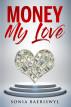 Money, my Love by Sonia Baeriswyl