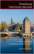 Strasbourg Patrimoine Mondial by Jérôme Sabatier