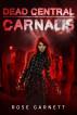 Dead Central: Carnalis by Rose Garnett