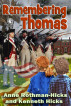 Remembering Thomas by Anne Rothman-Hicks