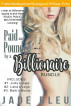 Paid and Pounded by a Billionaire Bundle by Jade Bleu