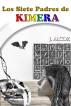 Los Siete Padres de Kimera by Jorge Alcoz