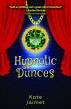 Hypnotic Dunces by Kate Jaimet