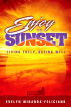Enjoy the Sunset by OMF Literature