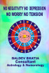No Negativity No Depression by Baldev Bhatia