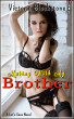 Mating With My Brother by Victoria Blackstone