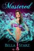 Mastered: A Genie Romance, Vol. 9 by Bella Starz