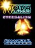 Nova Episodes: Eternalism by Shaawen E. Thunderbird