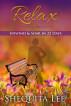 Relax, Unwind & Soar in 22 Days by Shequita Lee