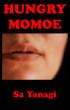 Hungry Momoe by Sa Yanagi