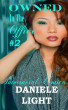 Owned In The Office #2: Interracial Erotica by Daniele Light