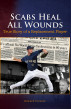 Scabs Heal All Wounds: True Story of a Replacement Player by Edward Porcelli