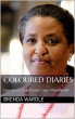 Coloured Diaries: Experiences of an Eastern Cape 'Mixed-Breed' by Brenda Wardle
