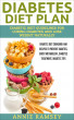 Diabetes Diet Plan: Diabetic Diet Guidelines for Curing Diabetes and Lose Weight Naturally. (Diabetes Diet Cookbook and Recipes to Prevent Diabetes, Boost Metabolism , Diabetes Treatment, Diabetes Tips) by Annie Ramsey