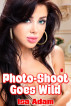 Photo-Shoot Goes Wild by Isa Adam