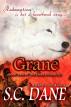Grane by S. C. Dane