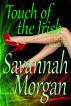 Immortal Pair: Touch of the Irish Book 3 by Savannah Morgan