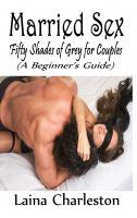 Laina Charleston - Married Sex: Fifty Shades of Grey