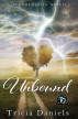 Unbound by Tricia Daniels