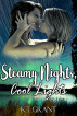Steamy Nights, Cool Lights by KT Grant