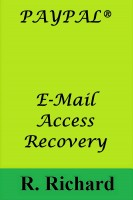 PAYPAL® E-Mail Access Recovery