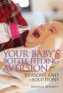 Your Baby's Bottle-feeding Aversion, Reasons and Solutions by Rowena Bennett
