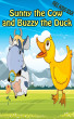 Value books for kids: Sunny the Cow and Buzzy the Duck | top kid books by Jennifer Muniz