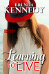 Learning to Live by Brenda Kennedy