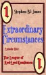 Extraordinary Circumstances: 1 The League of Red-Eyed Gentlemen by StephenB5 Jones