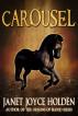 Carousel by Janet Joyce Holden