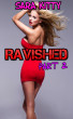 Ravished Part 2 by Sara Kitty