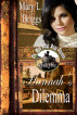 Mail Order Bride: Hannah's Dilemma by Mary L. Briggs