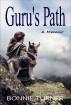 Guru's Path by Bonnie Turner