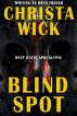 Blind Spot by Christa Wick