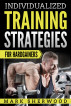 Individualized Training Strategies For Hardgainers by Mark Sherwood