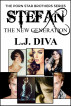 Stefan: The New Generation by L.J. Diva