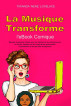 La Musique Transforme l'eBook Comique by Tiwanda 'Ne Ne' Lovelace