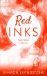 Red Inks by Sharon Livingstone