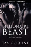 Sam Crescent - Billionaire Beast