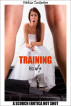 Training His Wife by Melissa Constantine