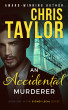 An Accidental Murderer - Book One of the Sydney Legal Series by Chris Taylor