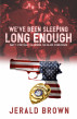 We've Been Sleeping Long Enough Part 1: Poetically Alarming The Black Conscience by Jerald Brown