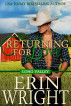 Returning for Love: A Long Valley Romance Novel - Book 4 by Erin Wright