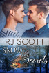 Snow and Secrets by RJ Scott