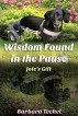 Wisdom Found In The Pause - Joie's Gift by Barbara Techel