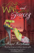 War and Pieces - Frayed Fairy Tales (The Complete First Season) by Tia Silverthorne Bach, N.L. Greene, Kelly Risser, & Jo Michaels