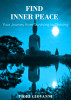 Find Inner Peace by Fiori Giovanni