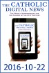 The Catholic Digital News 2016-10-22 by The Catholic Digital News