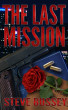 The Last Mission by Steve Bussey