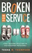 Broken for Service: 31 Daily Devotional Reflections for Child Development Professionals by Tesha Thompson
